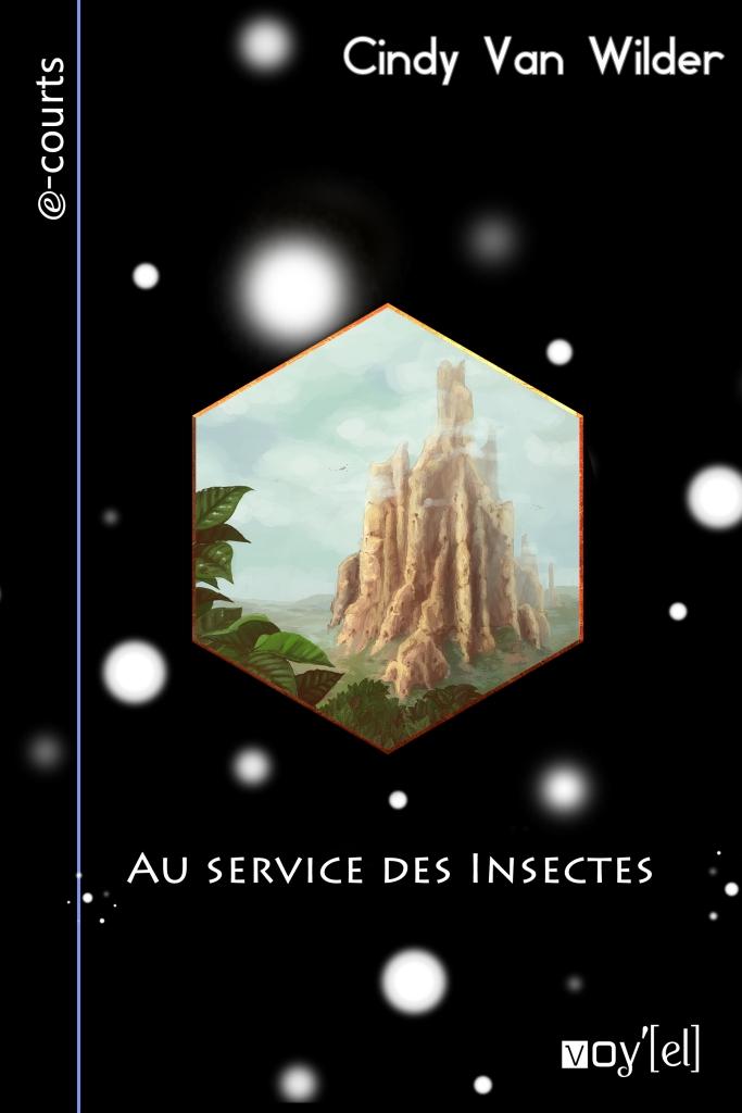 http://cindyvanwilder.files.wordpress.com/2013/07/au_service_des_insectes.jpg?w=683&h=1024